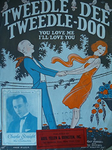Tweedle-dee Tweedle-doo (You Love Me I'll Love You)