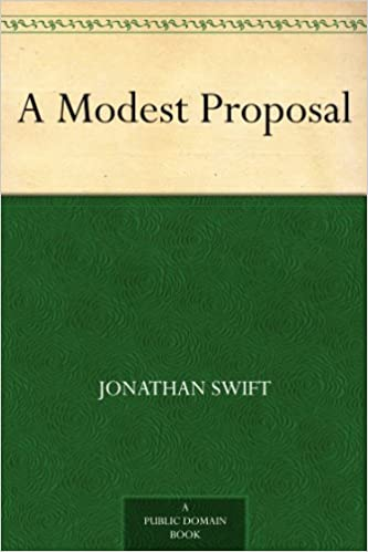 I want to know what is the main ideas behind the modest proposal by jonathan swift?