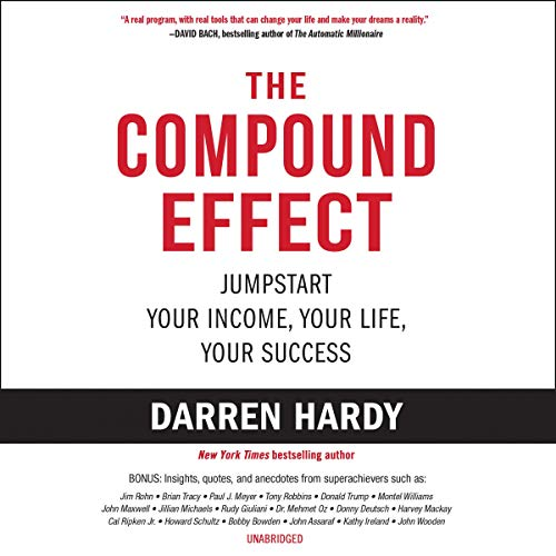 Pdf Business The Compound Effect: Multiply Your Success One Simple Step at a Time