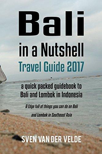 Bali Nutshell Travel Guide 2017