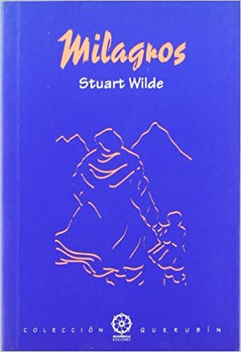 Milagros, de Stuart Wilde