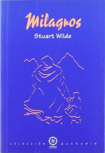Milagros Tapa blanda – 2 abr 2008 Stuart Wilde Mandala Ediciones S.A. 848876913X