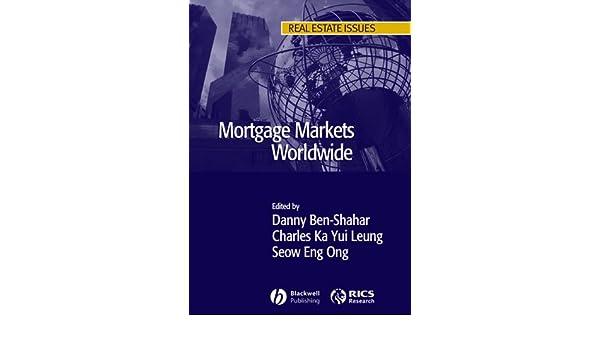 mortgage markets worldwide ben shahar danny leung charles ong seow eng