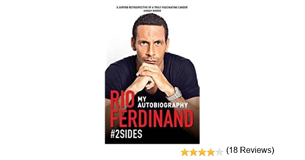 Amazon 2sides my autobiography 9781905825943 rio amazon 2sides my autobiography 9781905825943 rio ferdinand books fandeluxe Image collections