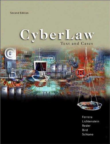 Download G.R. Ferrera's S.D. Lichtenstein's M. E. K. Reder's R. Bird's W. T. Schiano's CyberLaw 2nd edition (CyberLaw Text and Cases [Hardcover])(2003) ePub fb2 book