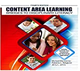Content Area Learning : Bridges to Disciplinary Literacy, Johns, Jerry and Berglund, Roberta L., 1465241620