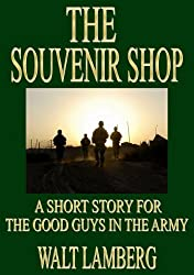 The Souvenir Shop (A Short Story for the Good Guys in the Army Book 1)