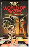 World of Mazes, Robert Vardeman, 0441910300