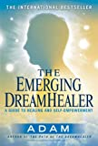 The Emerging DreamHealer