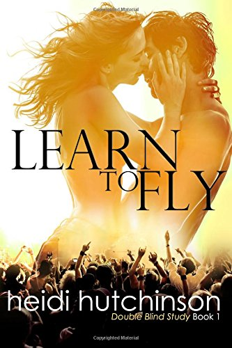 Download Learn to Fly (Double Blind Study) (Volume 1) PDF