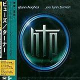 Hughes & Turner Project by Glenn Hughes & Joe Lynn Turner (2002-03-12)