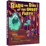 Babu and Bina at the Ghost Party