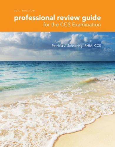 professional-review-guide-for-the-ccs-examination-2017-edition