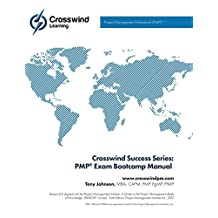 Crosswind Success Series: PMP Exam Bootcamp Manual (with Exam Simulation App)