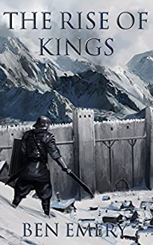 Ben Emery's The Rise of Kings Kindle eBook