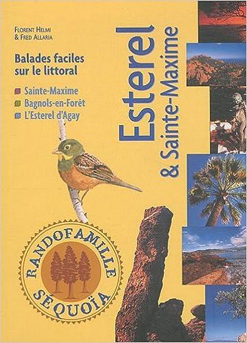 Lire Esterel et Sainte Maxime pdf epub