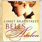 Bells of Avalon | Libbet Bradstreet