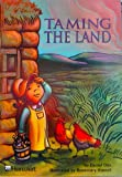 Taming the Land, Harcourt School Publishers Staff, 0153233265