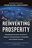 img - for Reinventing Prosperity: Managing Economic Growth to Reduce Unemployment, Inequality and Climate Change book / textbook / text book