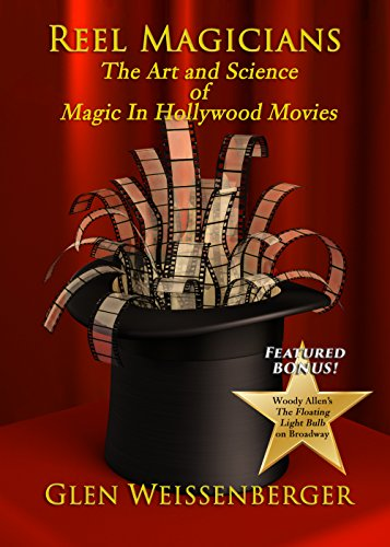 Reel Magicians: The Art and Science of Magic in Hollywood Movies (The Weissenberger Popular Culture Series) (Best Watches In The World Ranking)