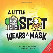 A Little SPOT Wears A Mask