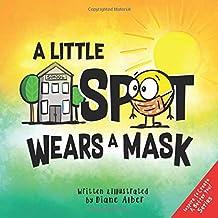 A Little SPOT Wears A Mask