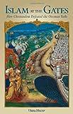 Islam at the Gates, Diane Moczar, 1933184256