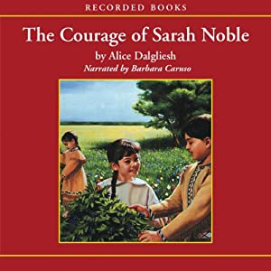 The Courage of Sarah Noble Audiobook