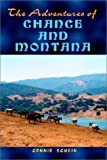 The Adventures of Chance and Montana, Connie Schein, 140339184X