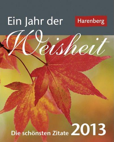 Ein Jahr der Weisheit 2013 Mini-Geschenkkalender: Die schönsten Zitate