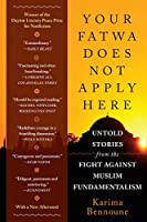 Your Fatwa Does Not Apply Here: Untold Stories