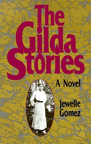 The Gilda Stories: A Novel by Brand: Firebrand Books