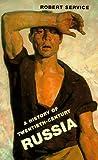 A History of Twentieth-Century Russia, Robert Service, 0674403487