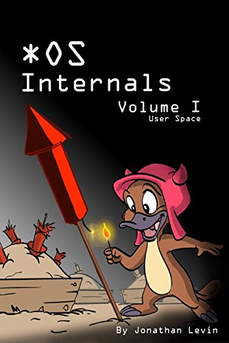 MacOS and iOS Internals, Volume I: User Mode (v1.3)