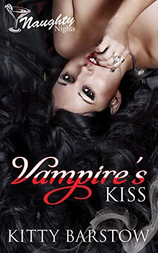 Vampire's Kiss (Naughty Nights Presents)