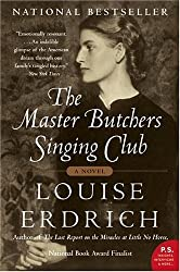 [ [ [ The Master Butchers Singing Club [ THE MASTER BUTCHERS SINGING CLUB ] By Erdrich, Louise ( Author )Jul-05-2005 Paperback