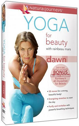 Yoga for Beauty with Rainbeau Mars: Dawn (Beauty Day Care)