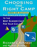 Choosing the Right Camp, 1995-96, Richard Kennedy, 0812924908