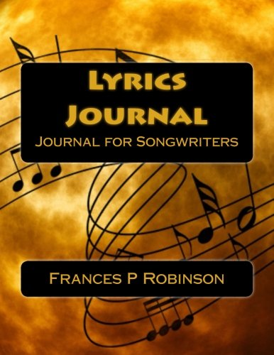 Lyrics Journal: Songwriters Journal to Write your Lyrics. The Lyrics Journal is good for 65 songs. Fill in the blanks for song title, verse, chorus and bridge.