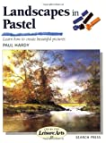 Landscapes in Pastel, Paul Hardy, 0855329181