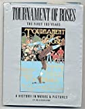 Tournament of Roses One Hundredth Anniversary Edition, Joe Hendrickson, 089535215X