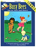 Busy Bees Summer, Gayle Bittinger and Elizabeth McKinnon, 1570290660