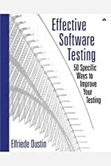 Effective Software Testing: 50 Specific Ways to Improve Your Testing Paperback