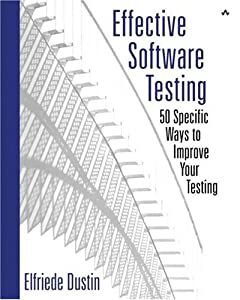 Effective Software Testing: 50 Specific Ways to Improve Your Testing