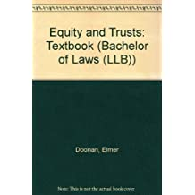 Equity and Trusts: Textbook (Bachelor of Laws (LLB))