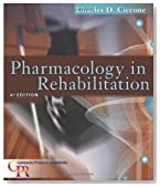 Pharmacology in Rehabilitation, 4th Edition (Contemporary Perspectives in Rehabilitation)