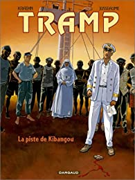 Book's Cover ofTramp tome 6 : La Piste de Kibangou