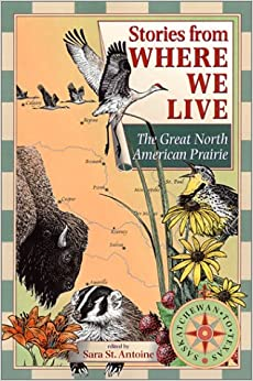 Stories from Where We Live -- The Great North American Prairie