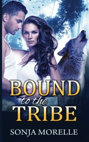 Read Online Bound to the Tribe (Bound to the Pack, #2) pdf