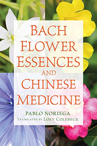 Bach Flower Essences and Chinese Medicine ()